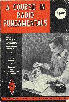 A Course in Radio Fundamentals, ARRL 1960