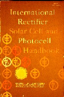 International Rectifier Solar Cell & Photocell Handbook, John Sasuga, IR 1965