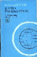 Ionispheric Radio Propagation, US Department of Commerce, 1965