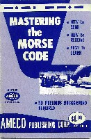 Mastering the Morse Code, AMECO 1963 (1979 reprint)