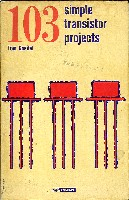 103 Simple Transistor Projects, Rider 1964
