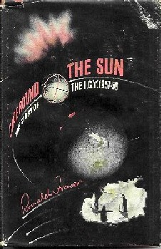 Once Around the Sun, Yhe Story of the I. G. Y. 1957-58, by Ronald Fraser, Holder & Stoughton