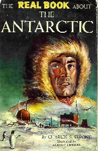 The Real Book about the Antarctic, Charles Strong, Garden City Books 1959