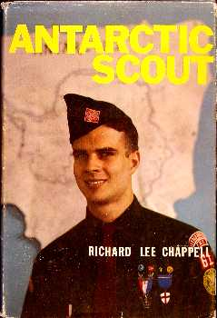 Antarctic Scout, Richard Lee Chappell, Dodd Mead 1961