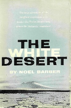 The White Desert, Noel Barber, Crowell 1958